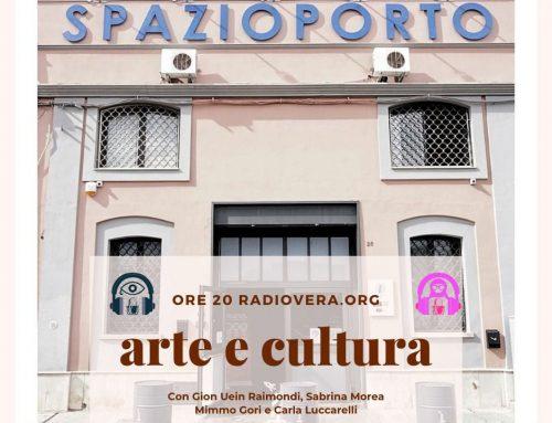 Spazioporto: Arte e Cultura 29.5.21